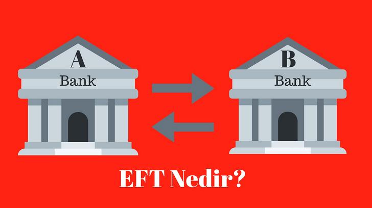 EFT Nedir? Ücreti ve Saatleri, Bir Finansçı