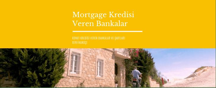 Mortgage Kredisi Veren Bankalar ve Şartları 2021, Bir Finansçı